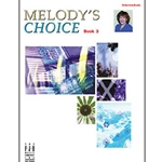 Melody's Choice: Book 3 (Intermediate Piano)